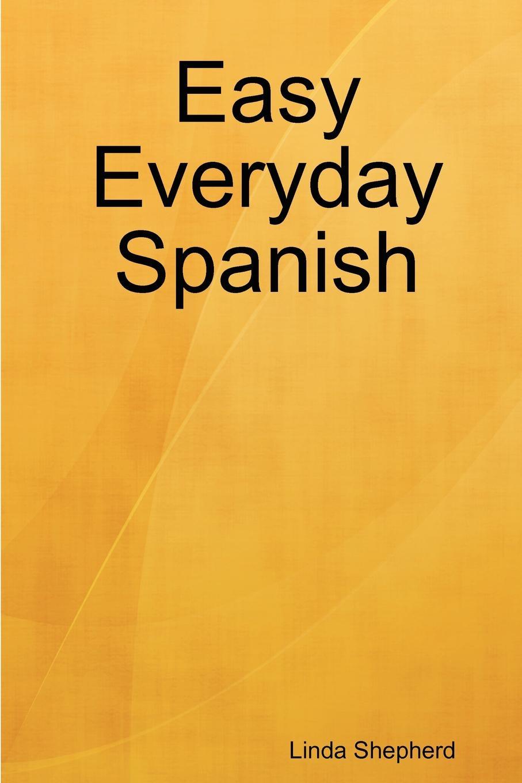 цена на Linda Shepherd Easy Everyday Spanish
