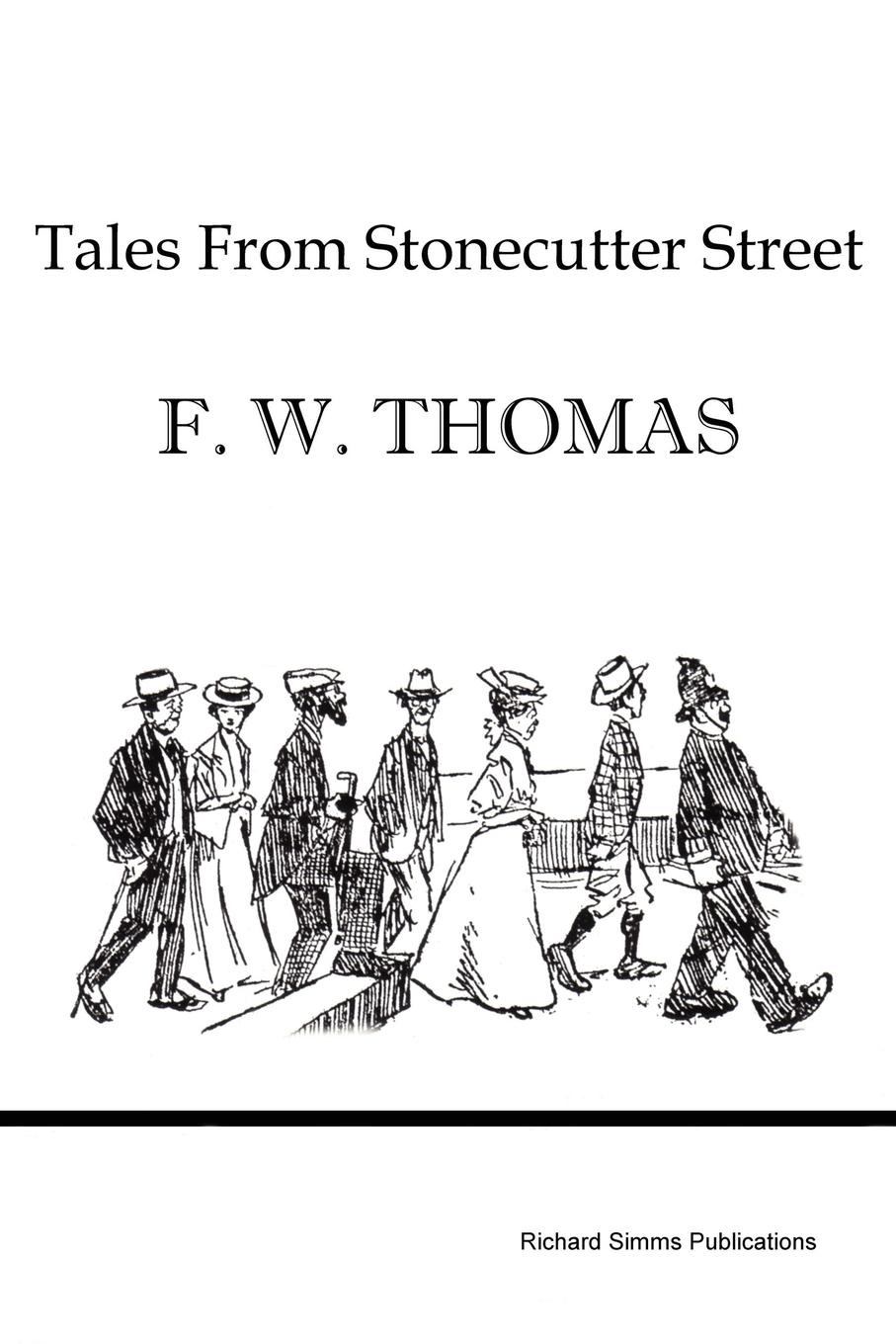 F. W. Thomas Tales from Stonecutter Street boris collardi f j private banking building a culture of excellence isbn 9780470826980