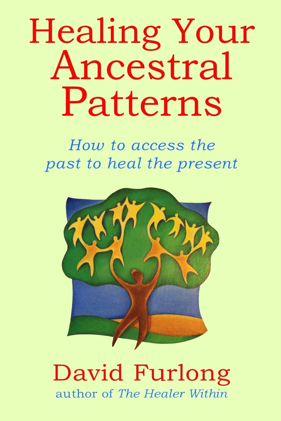 David Furlong Healing Your Ancestral Patterns все цены