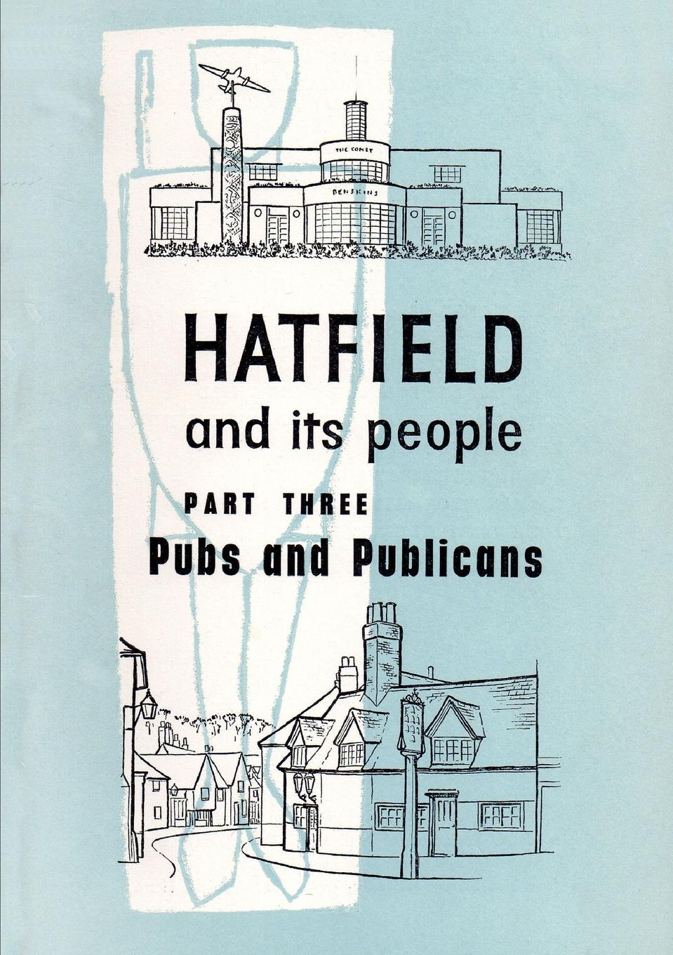 Wea Hatfield Branch Hatfield and Its People. Part 3: Pubs and Publicans g l shumway history of western nebraska and its people volume 3 part 1