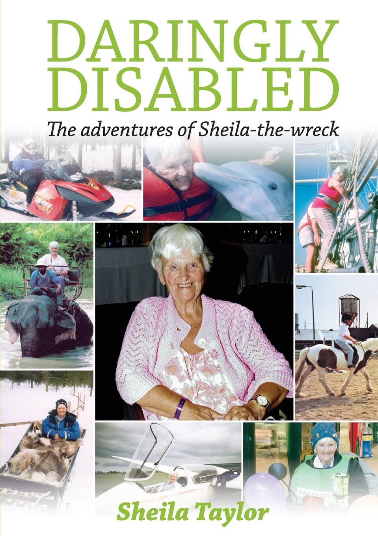 Sheila Taylor Daringly Disabled sheila