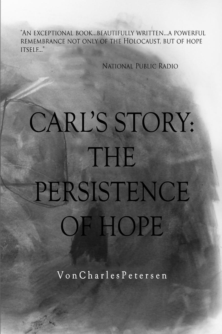 Von Petersen Carl.s Story; The Persistence of Hope josephine scribner gates the story of live dolls being an account of how on a certain june morning