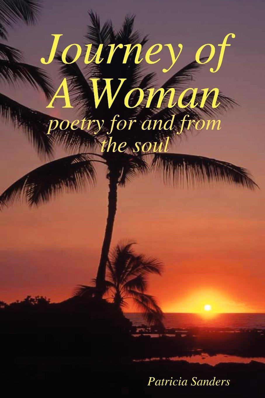 Patricia Sanders Journey of A Woman journey xcel