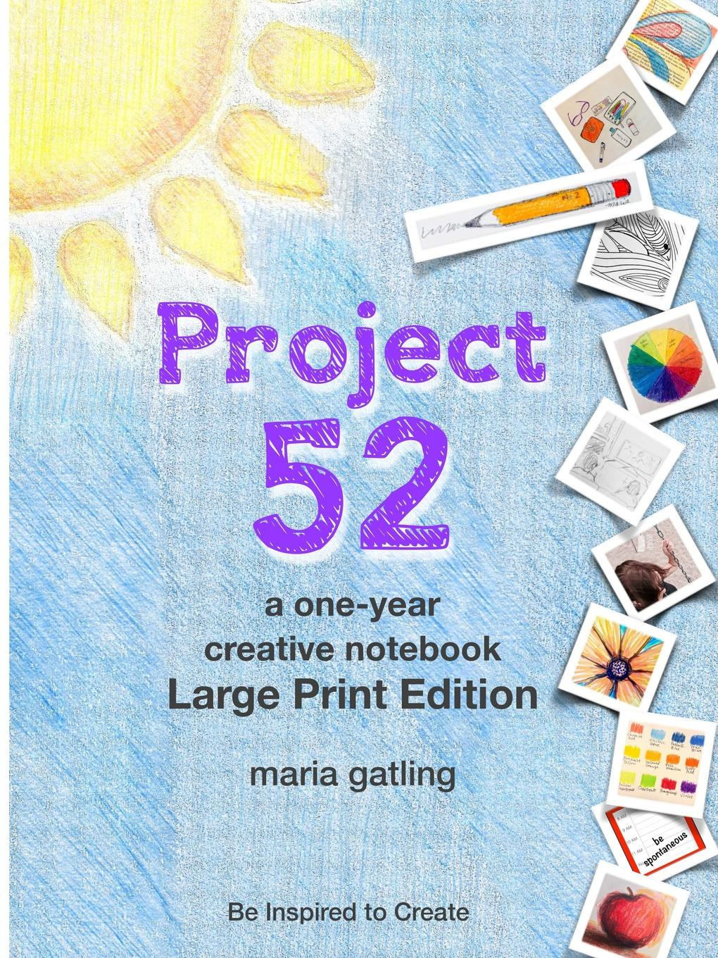 Maria Gatling Project 52 Large Print Edition maria m book one