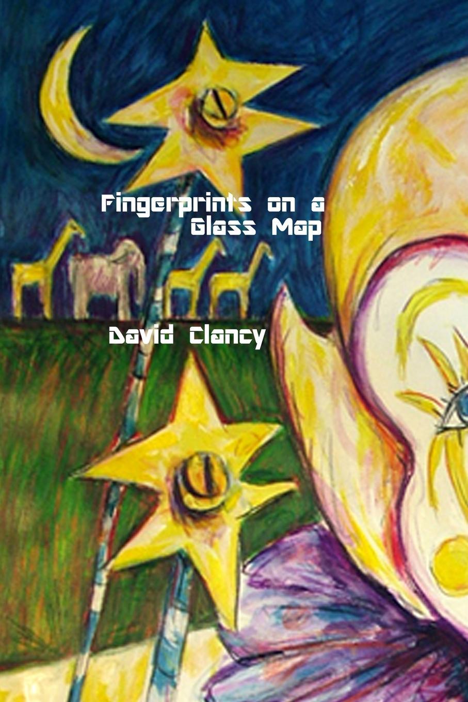 David Clancy Fingerprints on a Glass Map