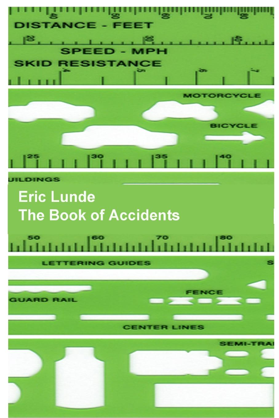 Eric Lunde The Book of Accidents (paperback)