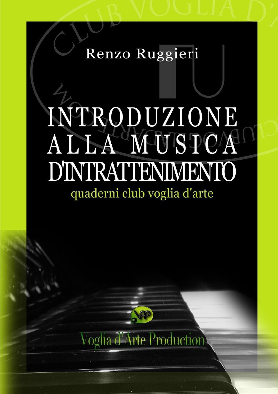 Renzo Ruggieri Introduzione alla Musica d.Intrattenimento nuovo espresso 1 libro dello studente e esercizi corso di italiano dvd rom