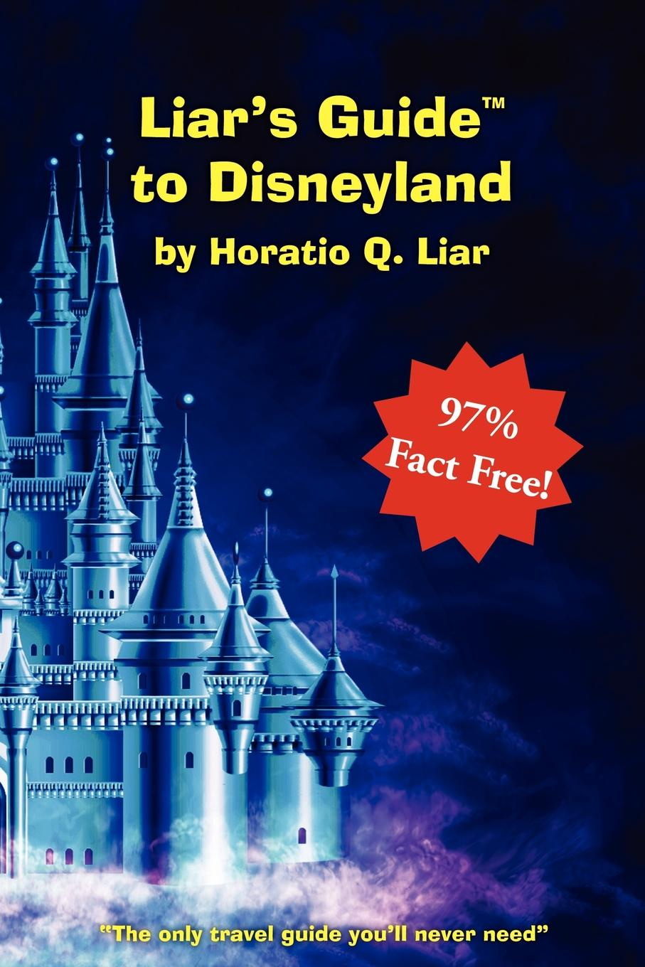 цена на Horatio Liar Liar.s Guide to Disneyland
