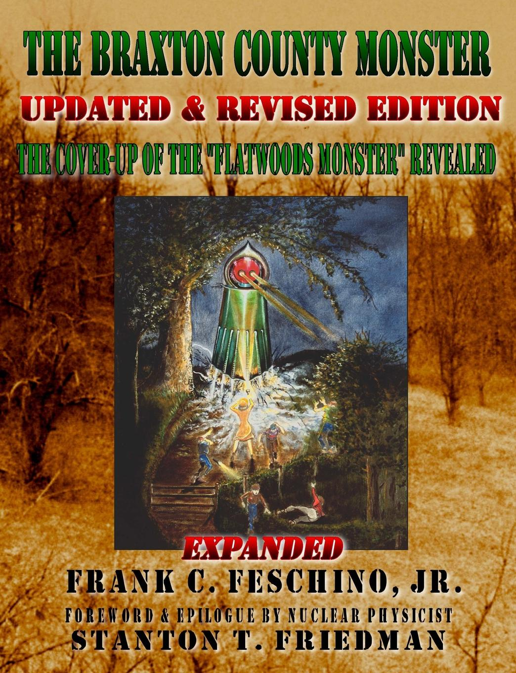 Фото - Frank Jr. Feschino The Braxton County Monster Updated . Revised Edition the Cover-Up of the Flatwoods Monster Revealed Expanded batman night of the monster men rebirth