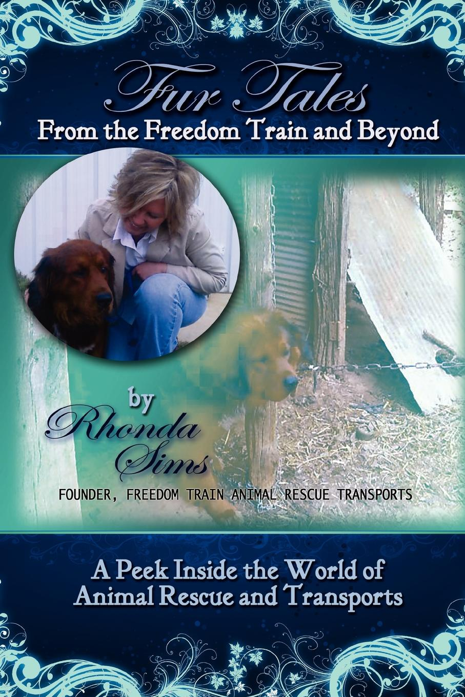 Фото - Rhonda Sims Fur Tales From the Freedom Train and Beyond animal tales