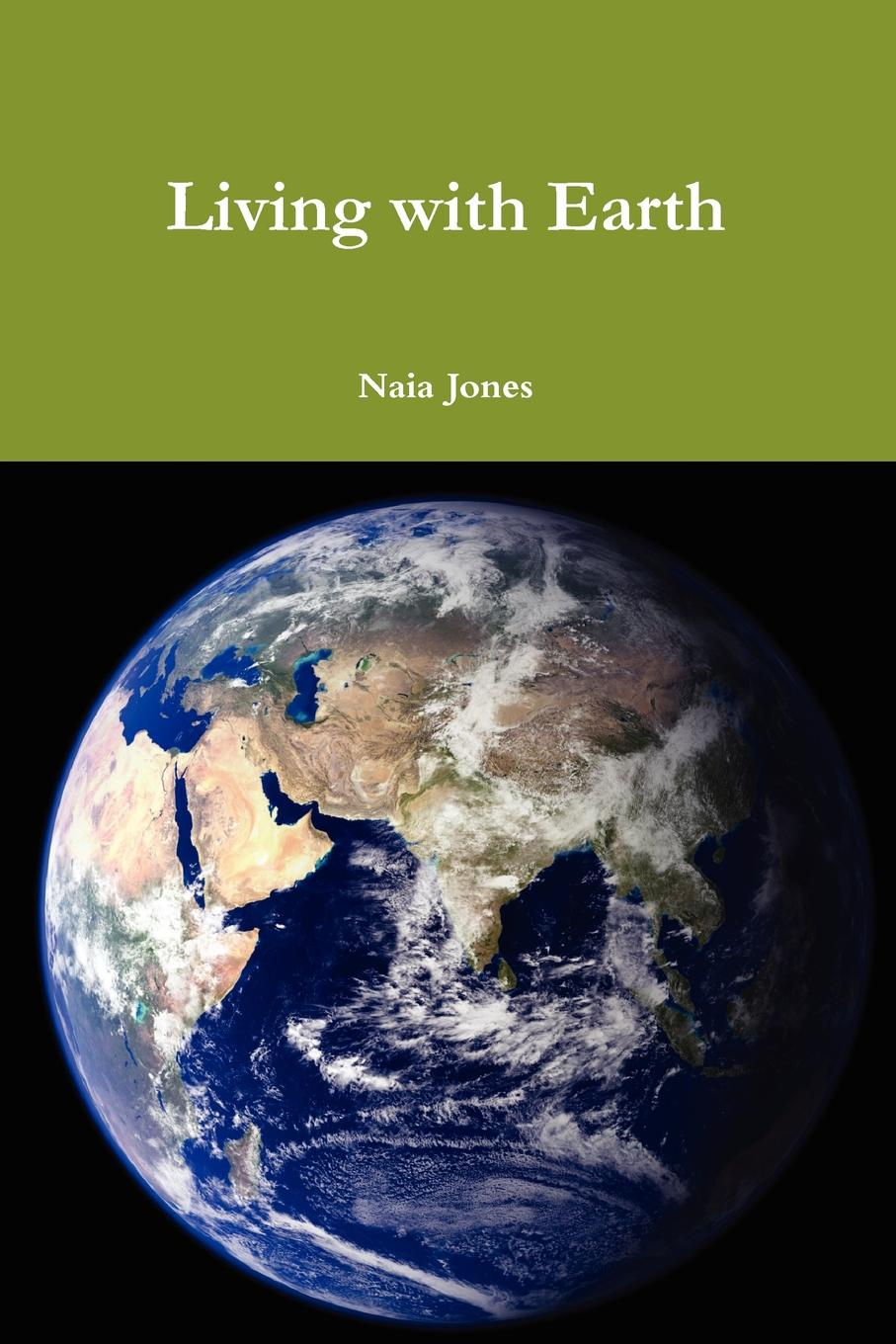 Naia Jones Living with Earth eucharist and living earth