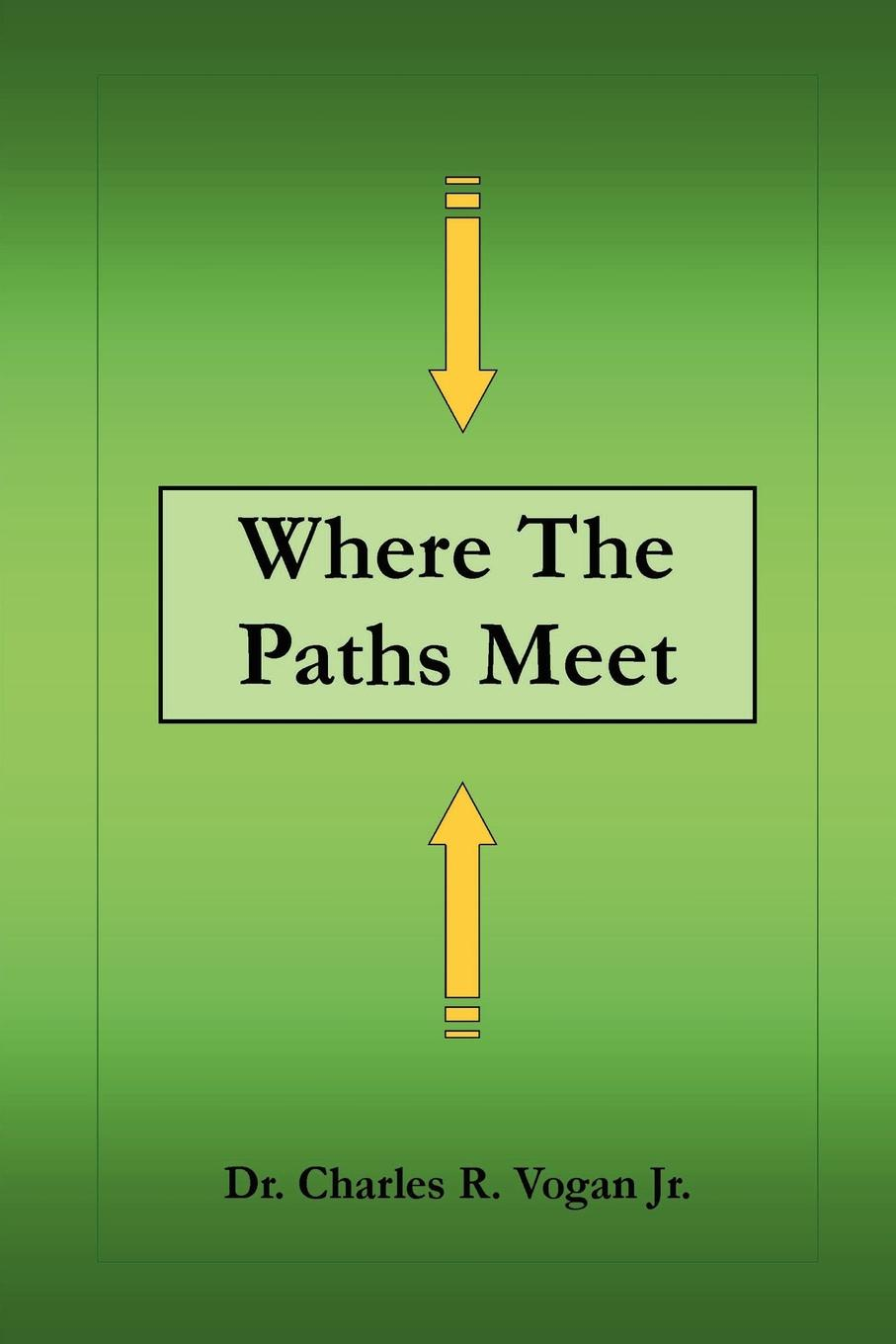 Charles Vogan Where the Paths Meet