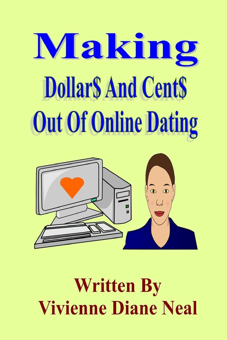 лучшая цена Vivienne Diane Neal Making Dollar. And Cent. Out Of Online Dating