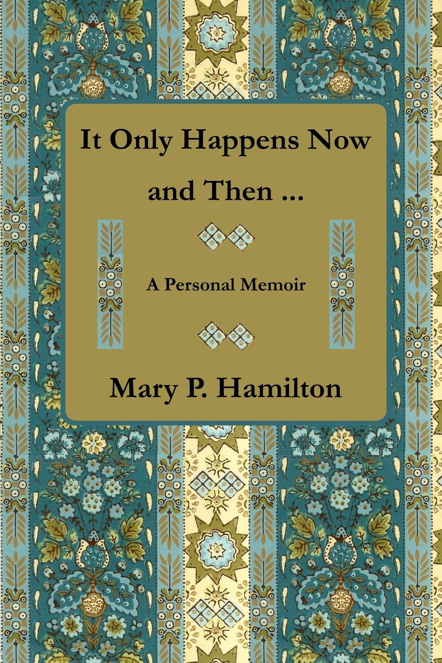 Mary P. Hamilton It Only Happens Now and Then ... sandy mertens new jersey atlantic city boardwalk then and now tiles