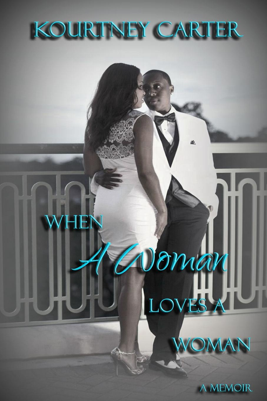 Kourtney Carter When A Woman Loves A Woman michael burchell no excuses how you can turn any workplace into a great one