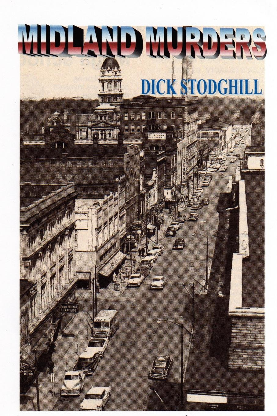 Dick Stodghill Midland Murders macmillan literature collections mystery stories