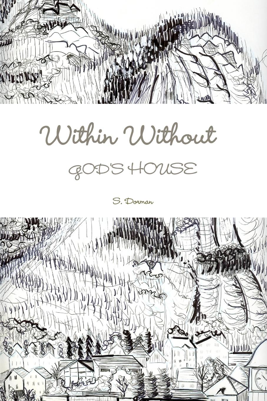 S. Dorman Within Without God.s House недорго, оригинальная цена