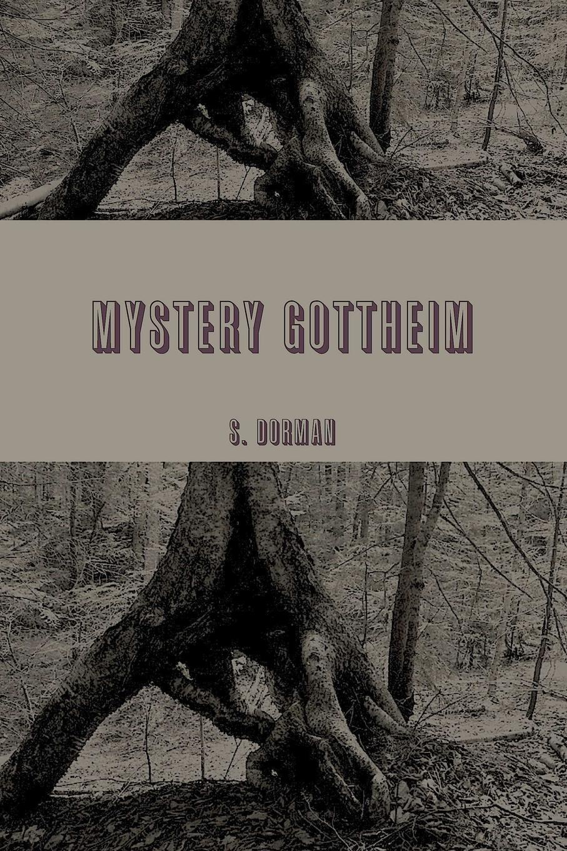 S. Dorman Mystery gottheim bones and the apple pie mystery