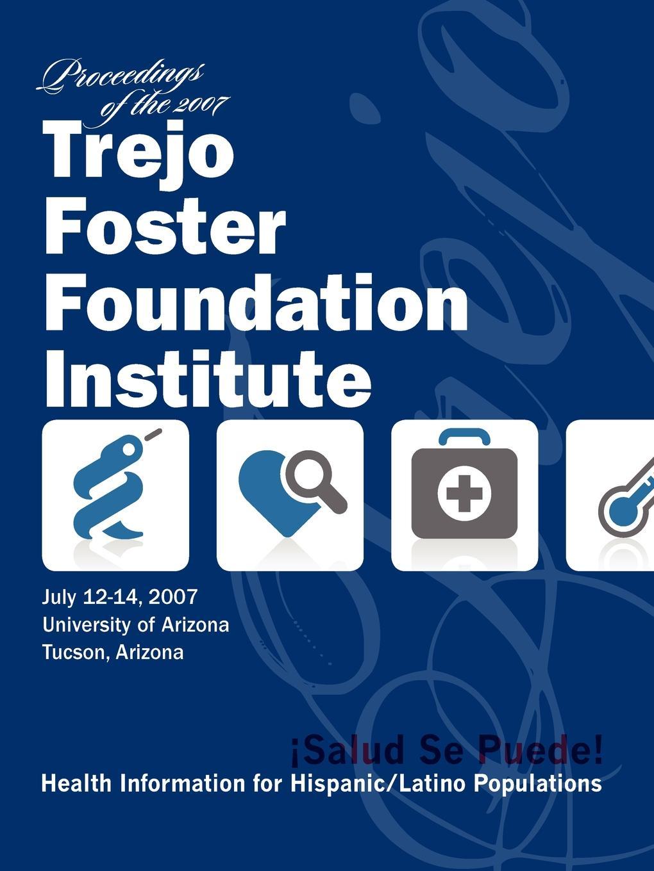 купить Ninfa Trejo Salud, Se Puede. Proceedings of the 2007 Trejo Foster Foundation Institute онлайн
