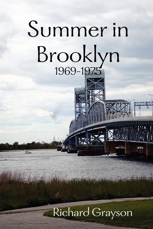 Richard Grayson Summer in Brooklyn цена и фото