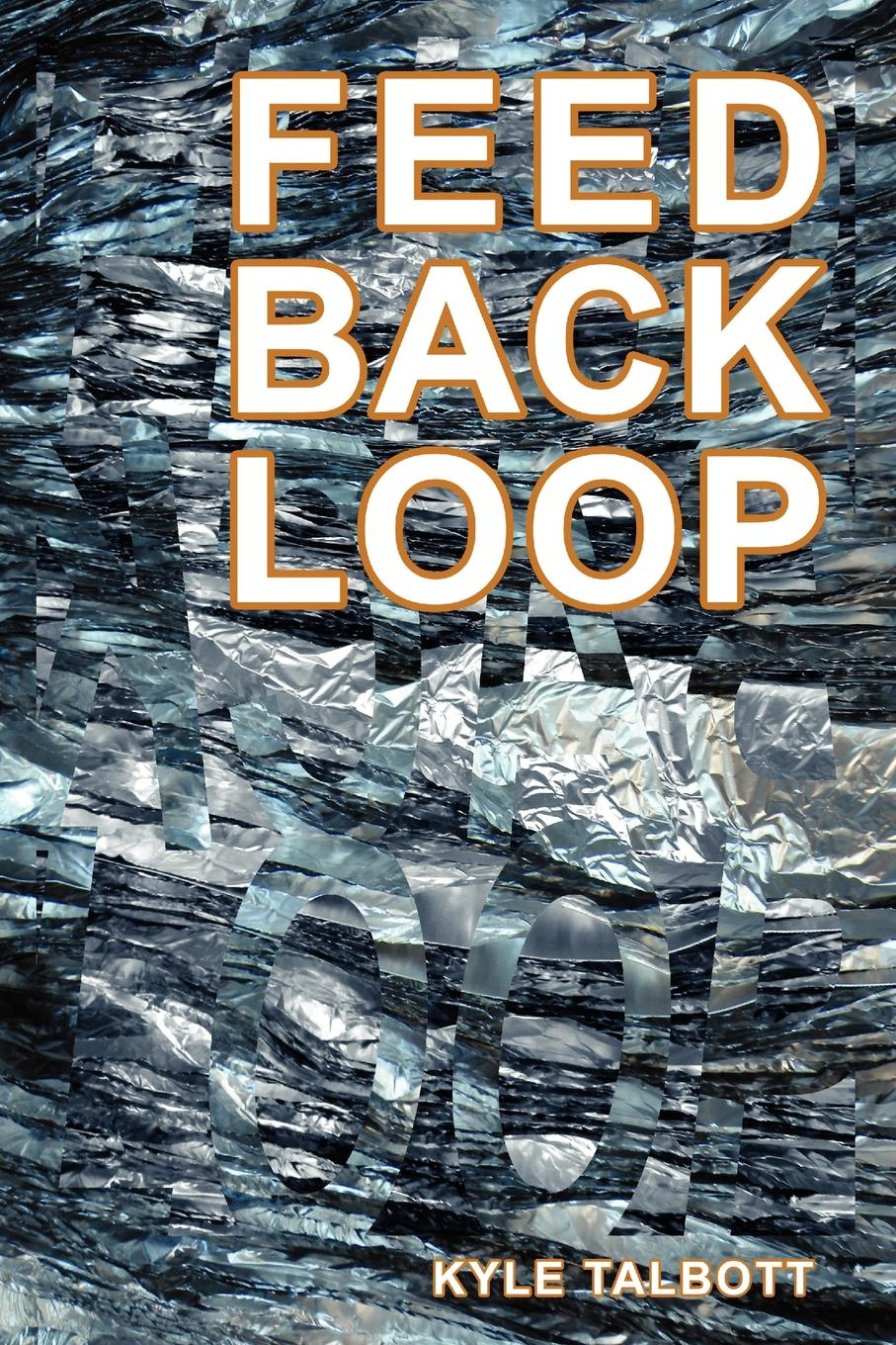 Kyle Talbott Feedback Loop. Designing Complex Architecture james eckler f language of space and form generative terms for architecture