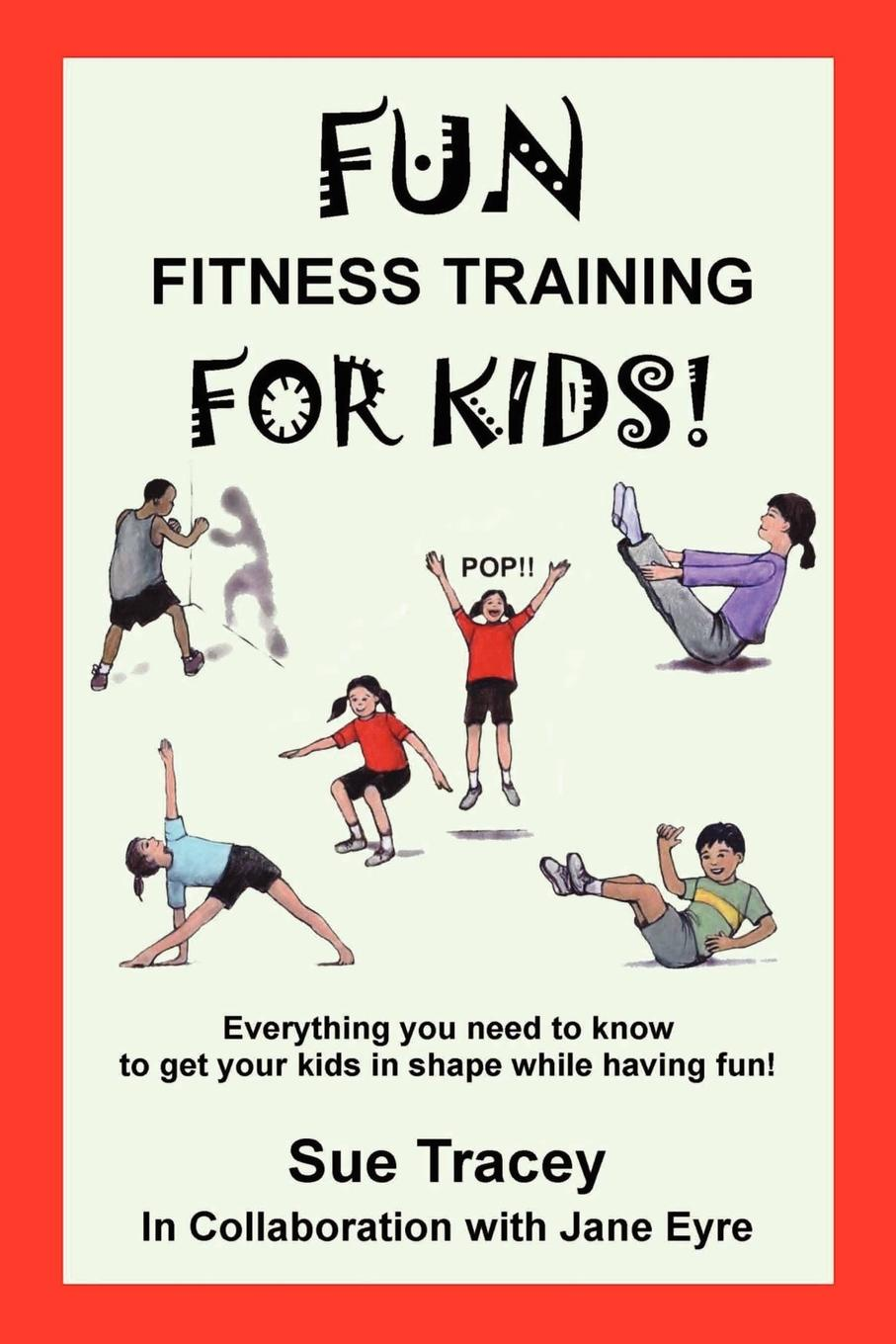 Sue Tracey Fun Fitness Training for Kids