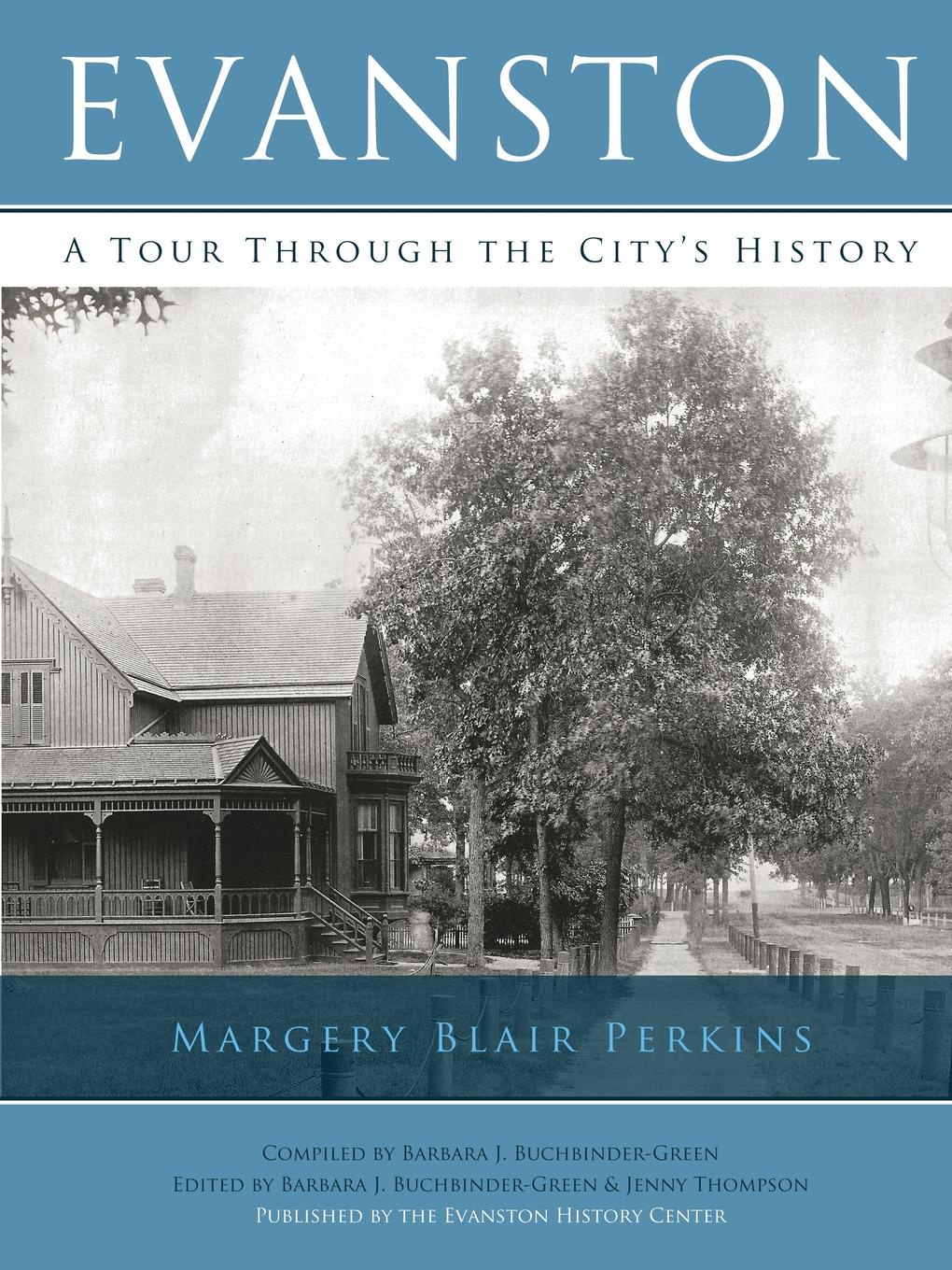 Margery Blair Perkins Evanston. A Tour Through the City.s History the residents the residents the bunny boy