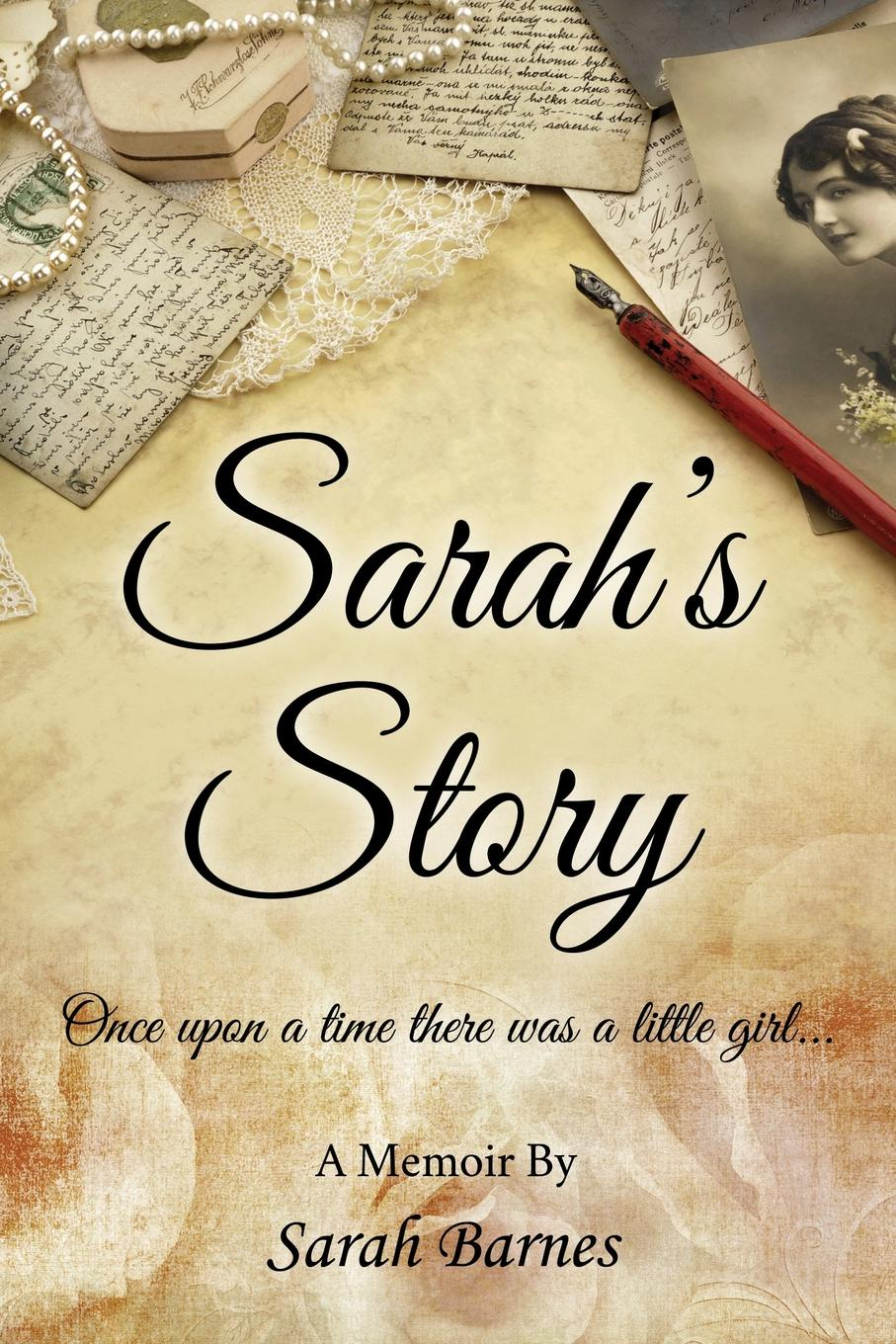 Sarah Barnes Sarah.s Story sarah godfrey life works when a story of piecing happiness together for a successful life