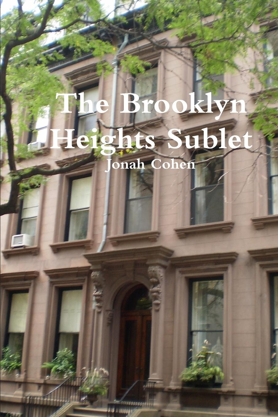 Jonah Cohen The Brooklyn Heights Sublet
