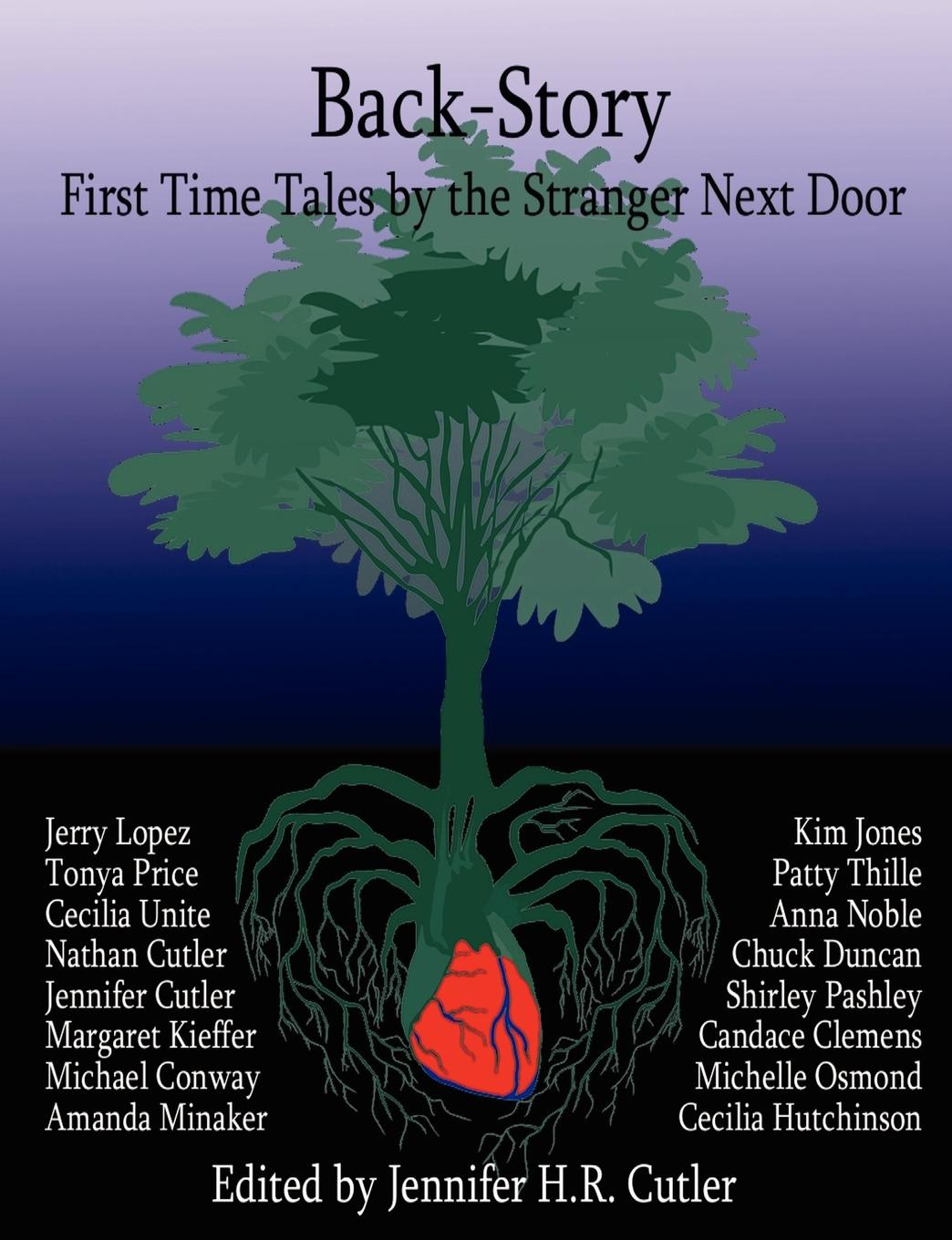 Jennifer H. R. Cutler Back-Story. First Time Tales by the Stranger Next Door the stranger in the woods the extraordinary story of the last true hermit