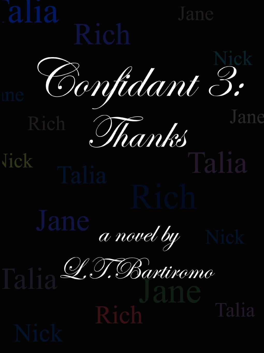 Leslie Bartiromo Confidant 3. Thanks the grudgebearer trilogy book 2 oathkeeper
