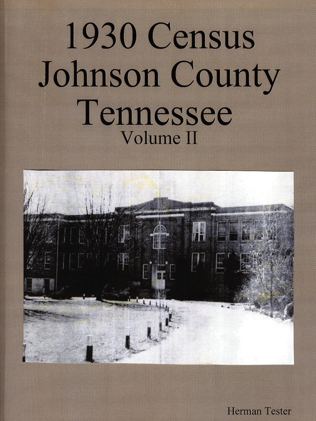 Herman Tester 1930 Census Johnson County Tennessee Volume II michael johnson spirits of ethasia the silent stag talamh