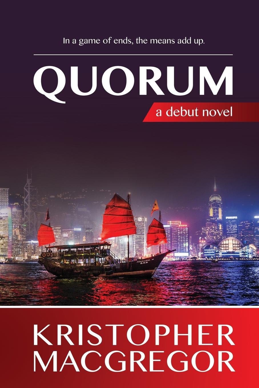 Kristopher MacGregor Quorum crush hong kong