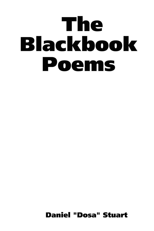 Daniel Dosa Stuart The Blackbook Poems dosa pубашка