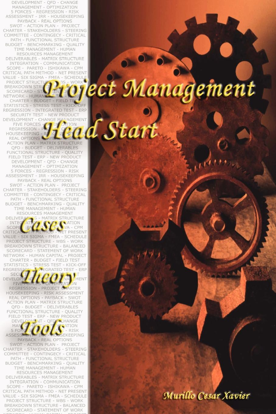 Murillo Xavier Project Management - Head Start alexej antropov project management certification a critical market overview