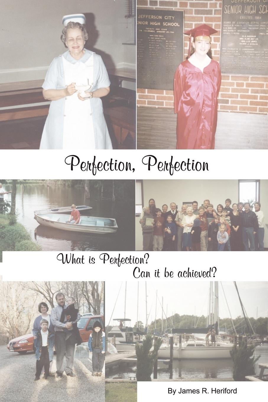 James Heriford Perfection Perfection,What is Perfection цена 2017