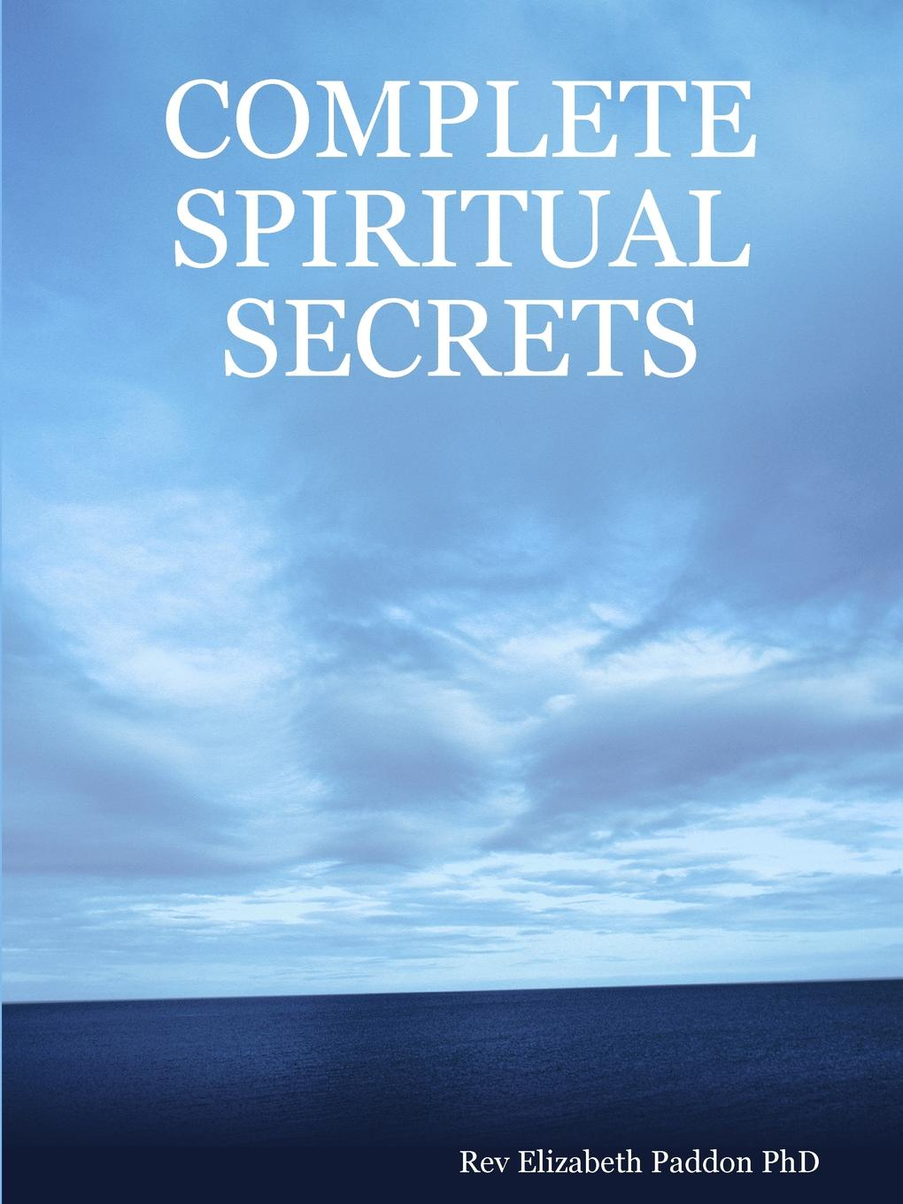 Rev Elizabeth Paddon PhD COMPLETE SPIRITUAL SECRETS travis monday help yourself to god s help