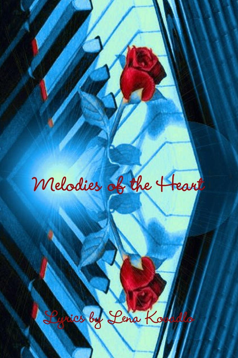 Lena Kovadlo Melodies of the Heart kevin ahern my many merry melodies