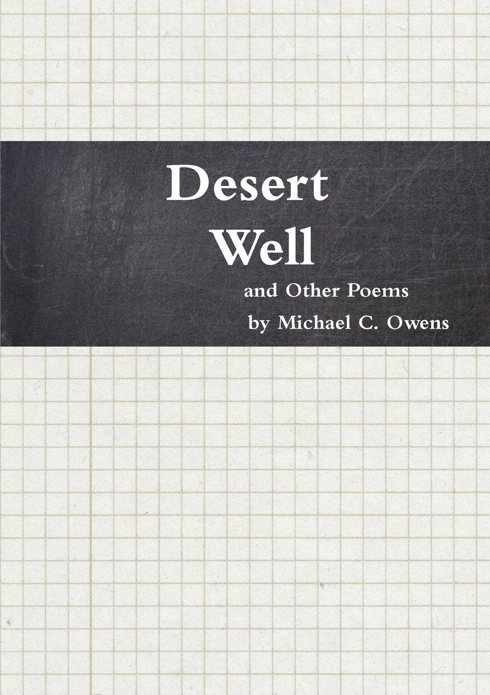 Michael C. Owens Desert Well and Other Poems bethenia owens adair dr owens adair some of her life experiences