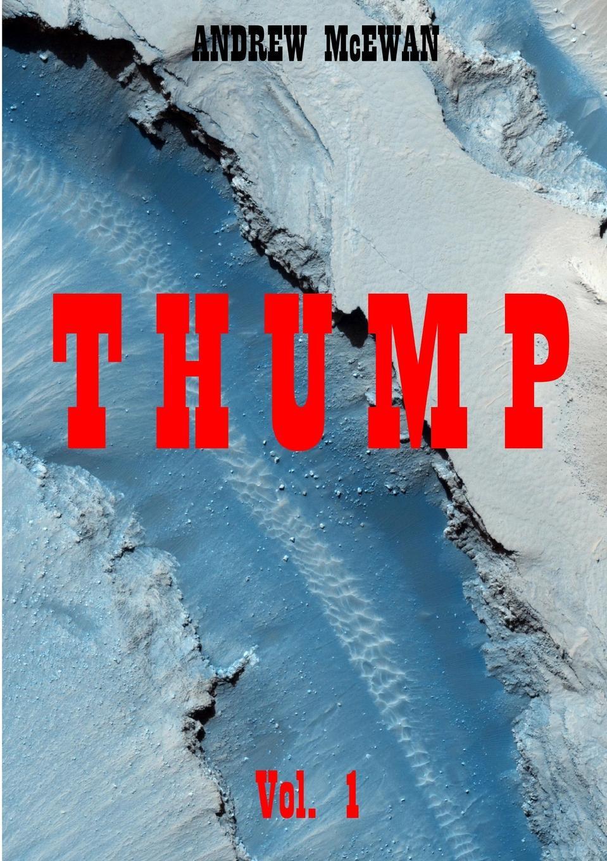 Andrew McEwan Thump Vol. 1 mcewan i nutshell