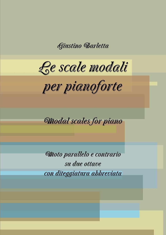 Giustino Barletta Le scale modali per pianoforte