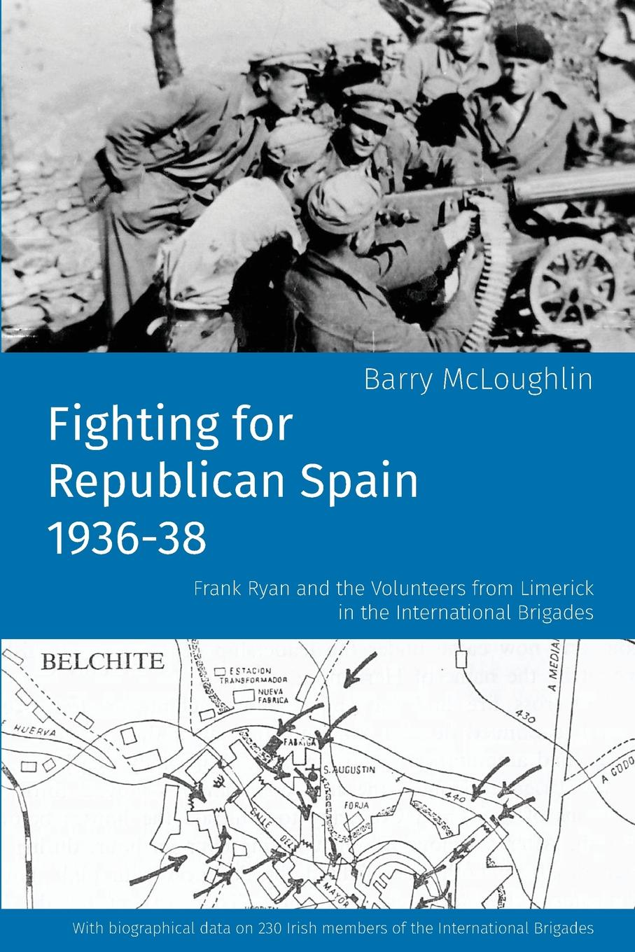Barry McLoughlin Fighting for Republican Spain 1936-38 p j mcloughlin mcloughlin john hume and the revision of irish nationalism