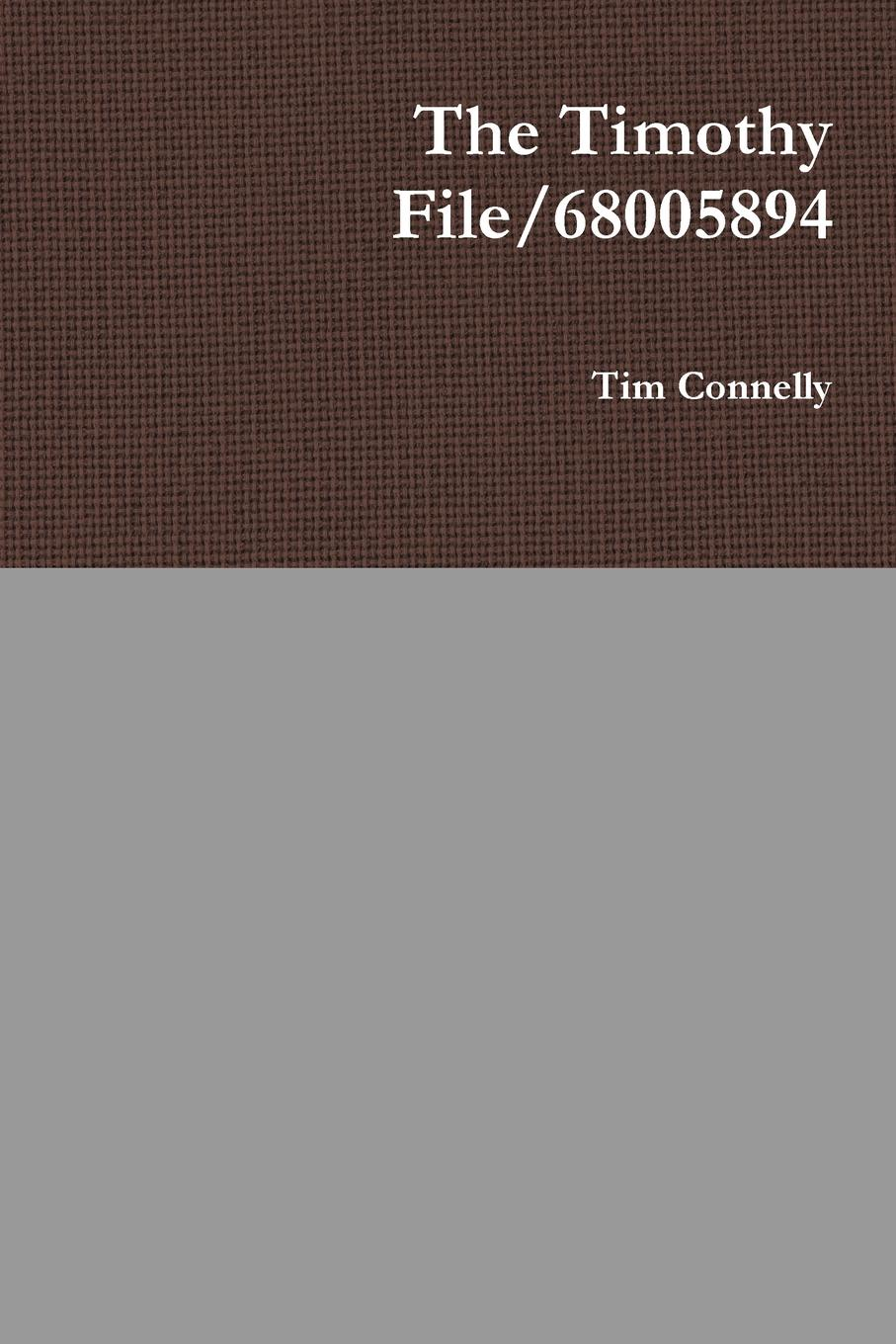 Tim Connelly The Timothy File/68005894