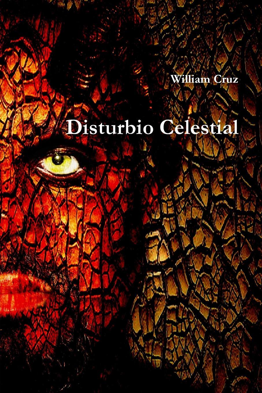 цена William Cruz Disturbio Celestial в интернет-магазинах