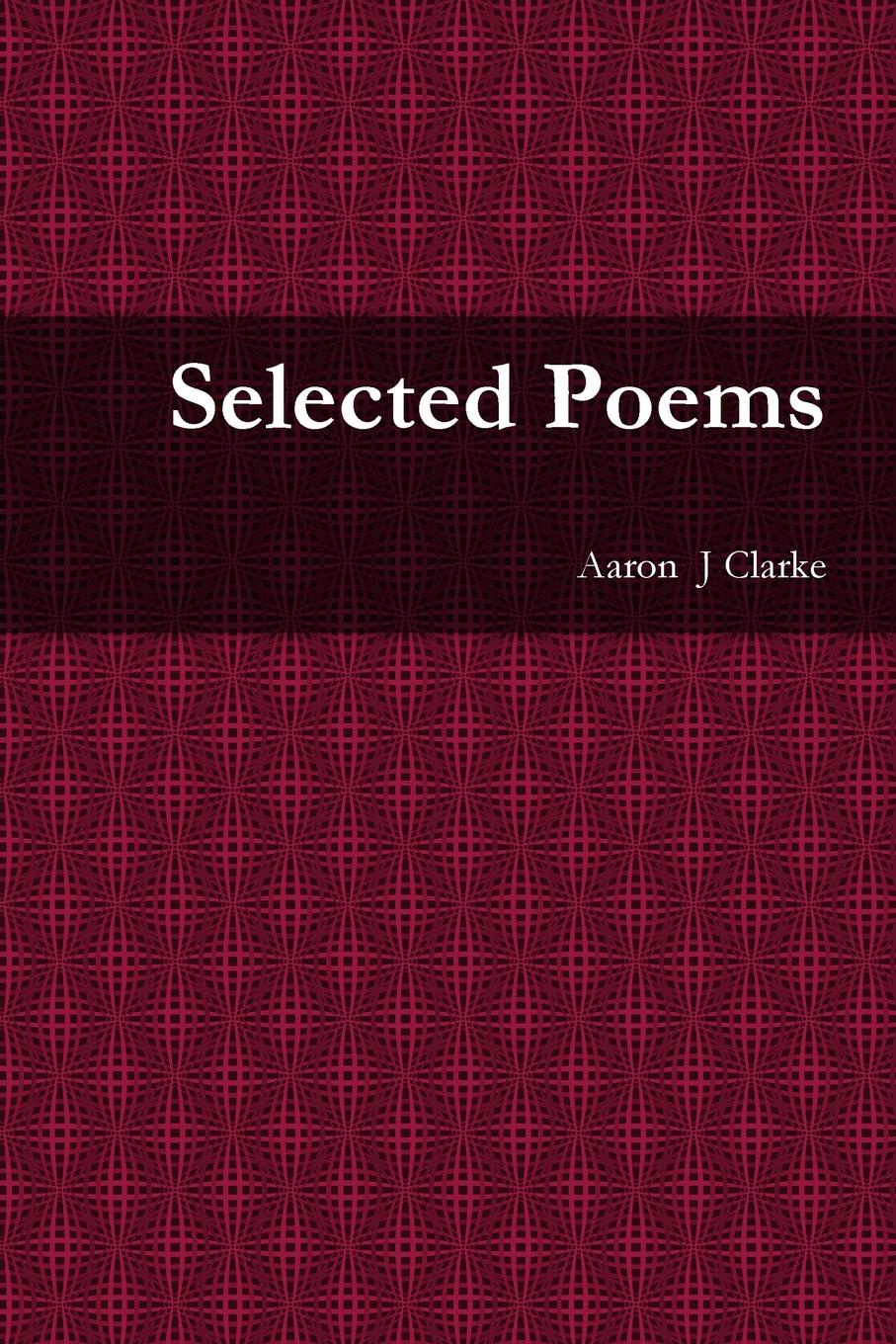 лучшая цена Aaron Clarke Selected Poems