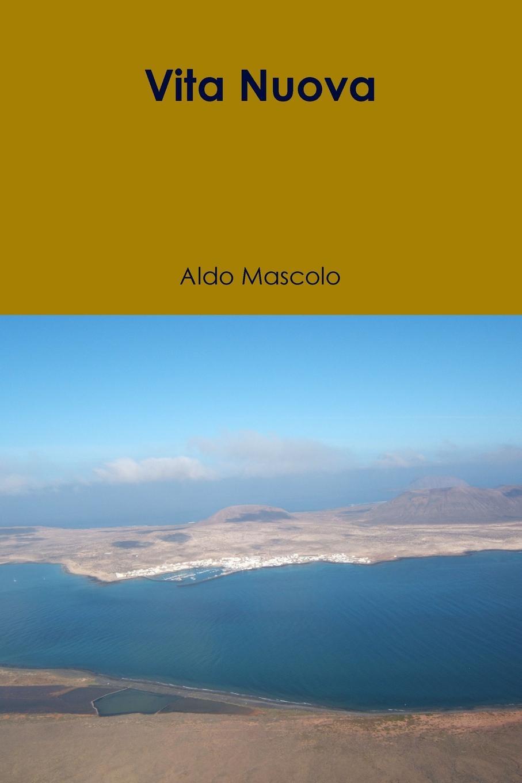 Aldo Mascolo Vita Nuova