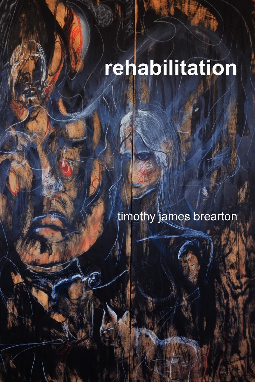 Timothy James Brearton Rehabilitation