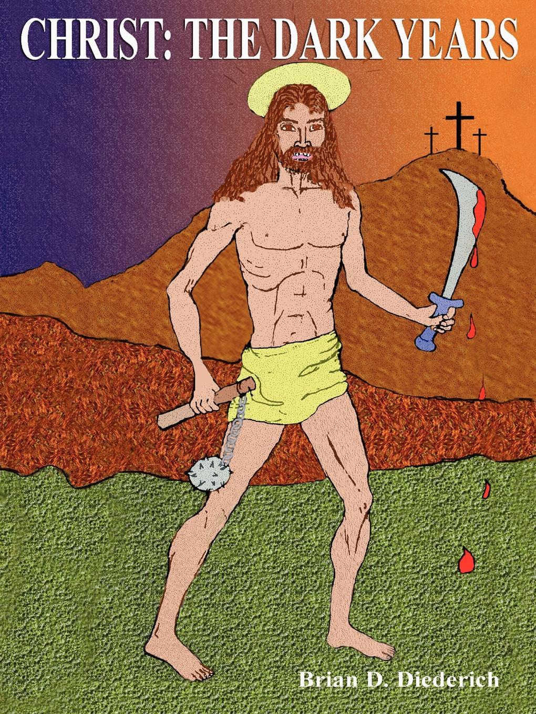 Brian Diederich CHRIST. THE DARK YEARS Limited Edition dark age dark age acedia limited edition