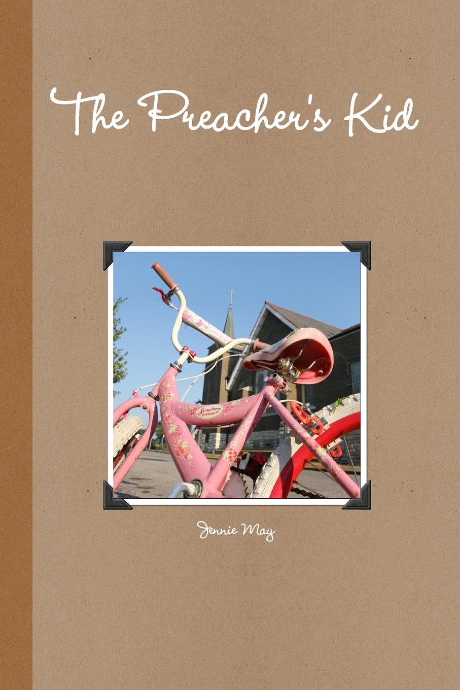 Jennie May The Preacher.s Kid a spanking romance
