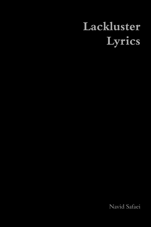Navid Safaei Lackluster Lyrics